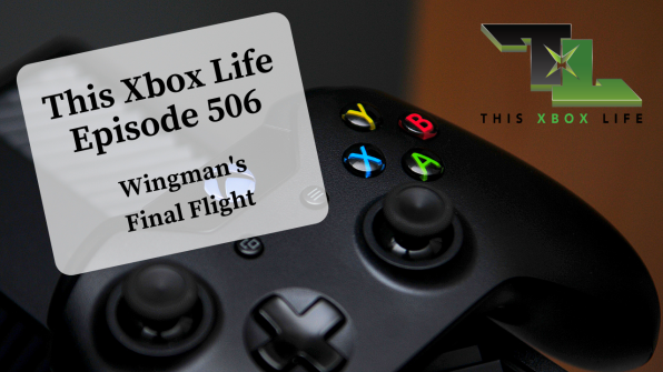 Episode 506 – Wingman's Final Flight