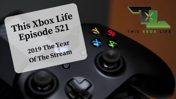 Episode 521 – 2019 The Year Of The Stream